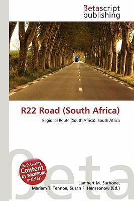 R22 Road (South Africa) written by Lambert M. Surhone