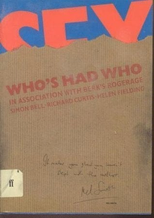 Who's had who written by Simon Bell,  Richard Curtis &  Helen Fielding; designed by Howard Brown & Laurence Dunmore