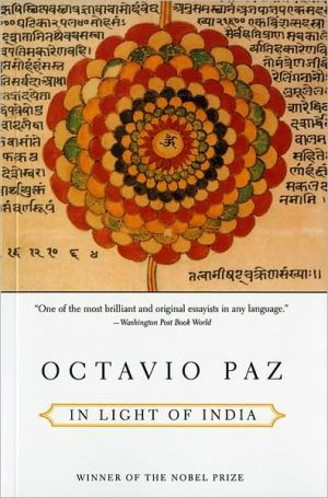 In Light of India: Essays book written by Octavio Paz