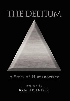 The Deltium written by DeFabio, Richard Bryan