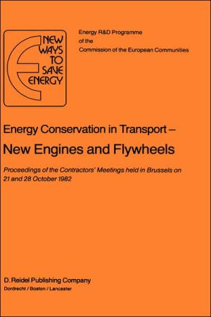 Energy Conservation in Transport New Engines and Flywheels book written by H. Ehringer
