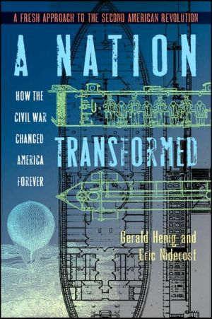 Nation Transformed: How the Civil War Changed America Forever book written by Gerald S. Henig