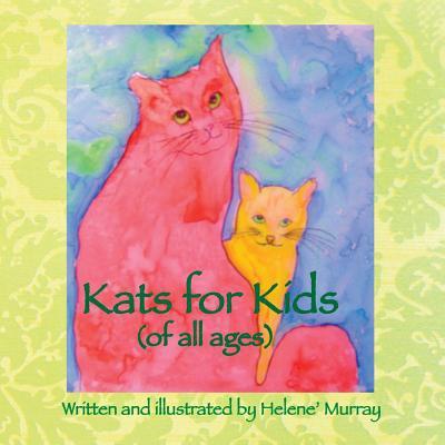 Kats for Kids book written by Helene' a. Murray