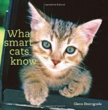 What Smart Cats Know book written by Glenn Dromgoole
