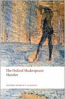 Hamlet (Oxford Shakespeare Series) book written by William Shakespeare