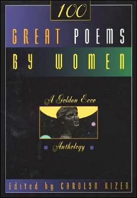 One Hundred Great Poems by Women book written by Carolyn Kizer