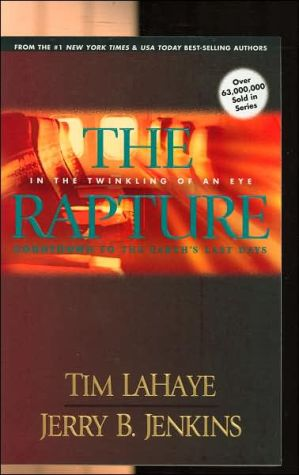 The Rapture: In the Twinkling of an Eye: Countdown to the Earth's Last Days (Before They Were Left Behind Series #3) book written by Tim LaHaye