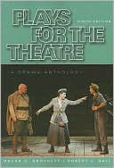 Plays for the Theatre book written by Oscar G. Brockett