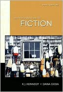 An Introduction to Fiction book written by X. J. Kennedy