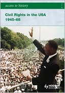 Civil Rights in the USA, 1945-68 book written by Vivienne Sanders