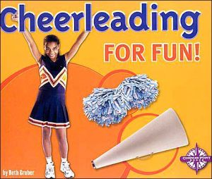 Cheerleading for Fun (Activities for Fun) book written by Beth Gruber