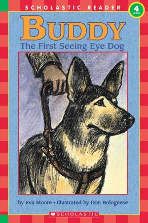 Buddy, the First Seeing Eye Dog (Hello Reader! Series) book written by Eva Moore