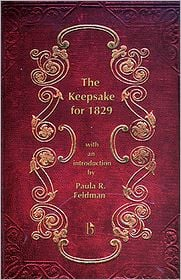 The Keepsake for 1829 written by Paula Feldman