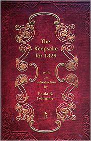 The Keepsake for 1829 book written by Paula Feldman