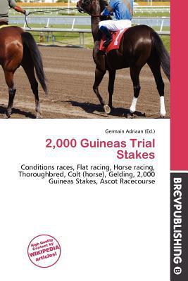 2,000 Guineas Trial Stakes written by Germain Adriaan