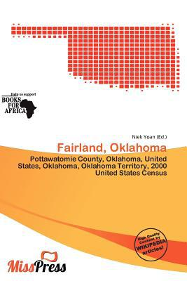 Fairland, Oklahoma written by Niek Yoan