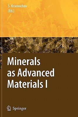 Minerals as Advanced Materials I written by Krivovichev, Sergey V.