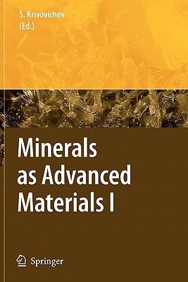 Minerals as Advanced Materials I written by Krivovichev, Sergey V.