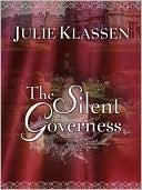 The Silent Governess book written by Julie Klassen