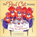 The Red Cat Society: Keeping Life Frisky, Fun, and Fabulous! book written by Patrick Regan