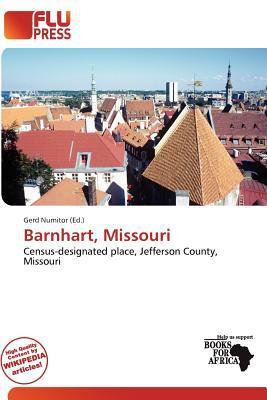 Barnhart, Missouri written by Gerd Numitor