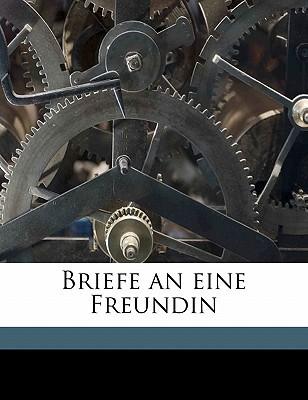 Briefe an Eine Freundin book written by Humboldt, Wilhelm