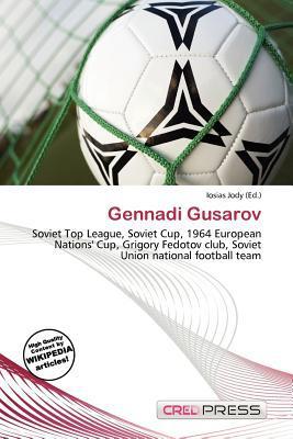 Gennadi Gusarov written by Iosias Jody