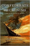 Confederate Reckoning: Power and Politics in the Civil War South book written by Stephanie McCurry