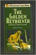 The Golden Retriever written by Maryle Malloy