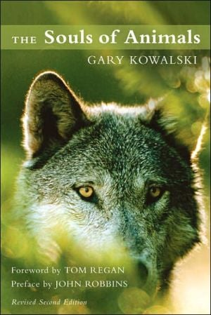 The Souls of Animals book written by Gary Kowalski