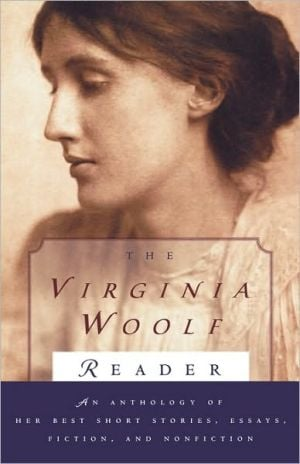 The Virginia Woolf Reader written by Virginia Woolf