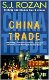 China Trade (Lydia Chin and Bill Smith Series #1) book written by S. J. Rozan