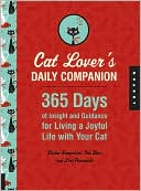 Cat Lover's Daily Companion: 365 Days of Insight and Guidance for Living a Joyful Life with Your Cat book written by Kristen Hampshire