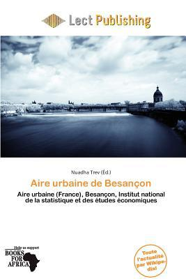 Aire Urbaine de Besan on written by Nuadha Trev