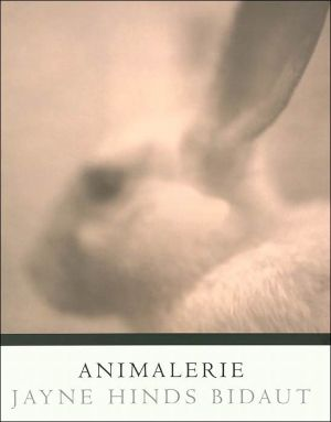 Animalerie (Witliff Gallery) book written by Jayne Hinds Bidaut