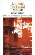 Looking Backward: 2000-1887 book written by Edward Bellamy