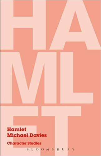 Hamlet: Character Studies book written by Michael Davies