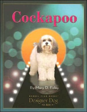 Cockapoo book written by Mary D. Foley
