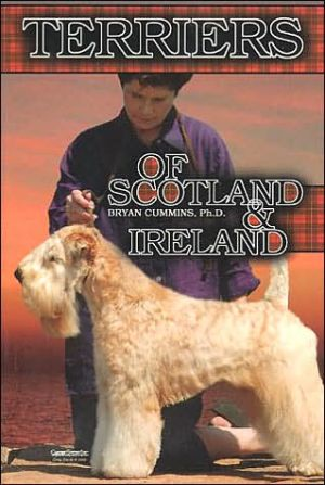 The Terriers of Scotland and Ireland: Their History and Development book written by Bryan D. Cummins