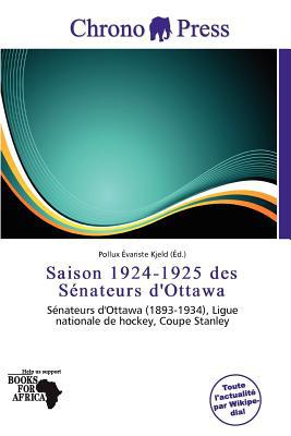 Saison 1924-1925 Des S Nateurs D'Ottawa written by Pollux Variste Kjeld