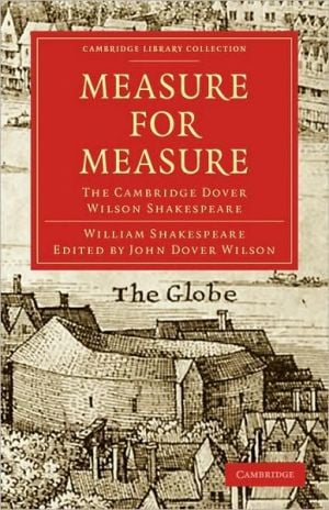 Measure for Measure: The Cambridge Dover Wilson Shakespeare book written by William Shakespeare