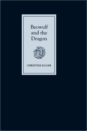 Beowulf and the Dragon: Parallels and Analogues book written by Christine Rauer