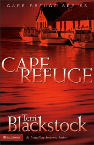 Cape Refuge book written by Terri Blackstock