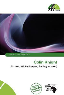 Colin Knight written by Columba Sara Evelyn