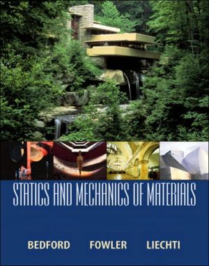 Statics and Mechanics of Materials book written by Anthony M. Bedford