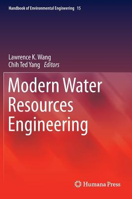 Modern Water Resources Engineering written by Lawrence K. Wang