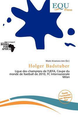 Holger Badstuber written by Wade Anastasia Jere