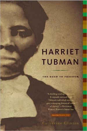 Harriet Tubman: The Road to Freedom book written by Catherine Clinton