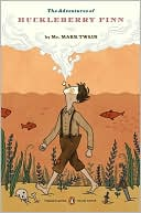 The Adventures of Huckleberry Finn (Penguin Classics Deluxe Edition) book written by Mark Twain