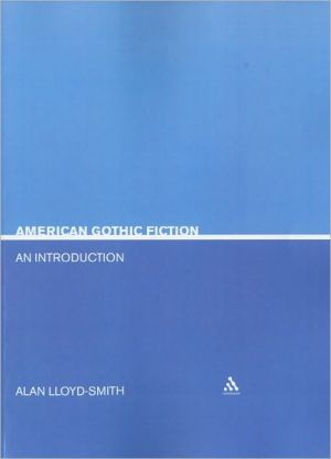 American Gothic Fiction (Continuum Introductions to Literary Genres) book written by Allan Lloyd Smith